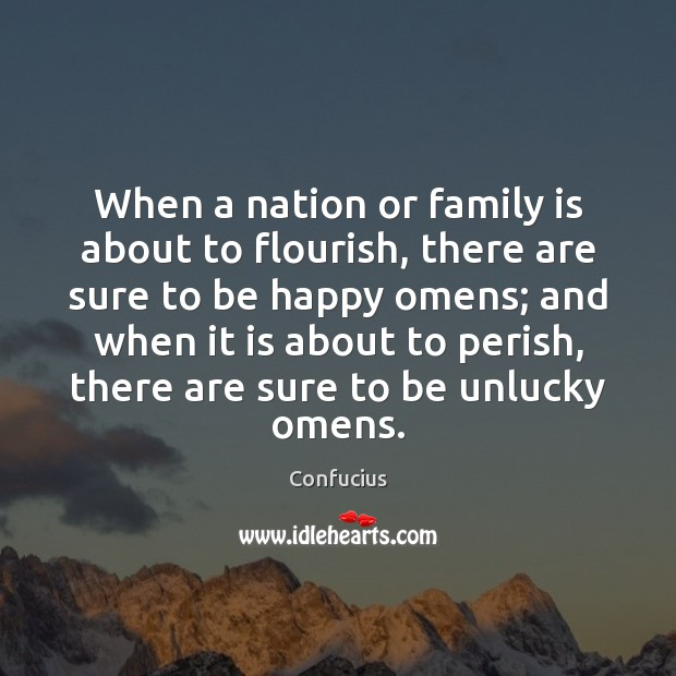 Image, When a nation or family is about to flourish, there are sure