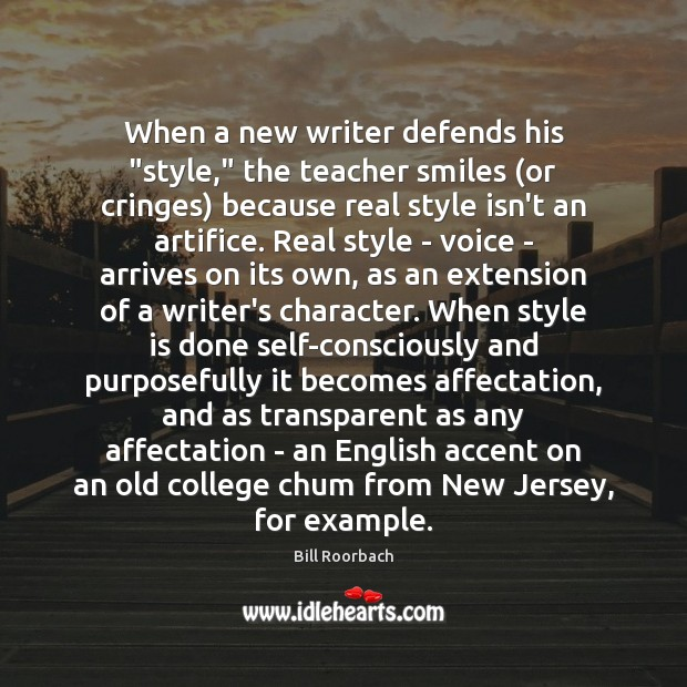 """Image, When a new writer defends his """"style,"""" the teacher smiles (or cringes)"""