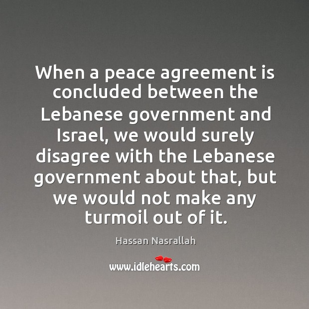 When a peace agreement is concluded between the lebanese government and israel Image