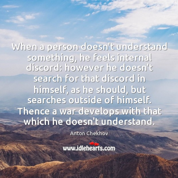 Image, When a person doesn't understand something, he feels internal discord: however he
