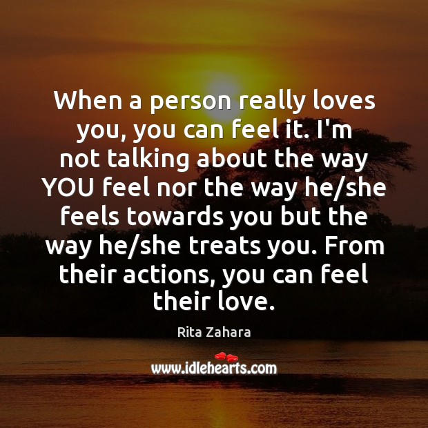 When a person really loves you, you can feel it. I'm not Image