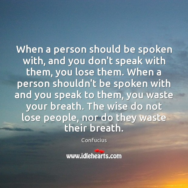 When a person should be spoken with, and you don't speak with Image
