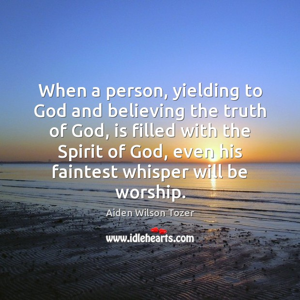 When a person, yielding to God and believing the truth of God, Image