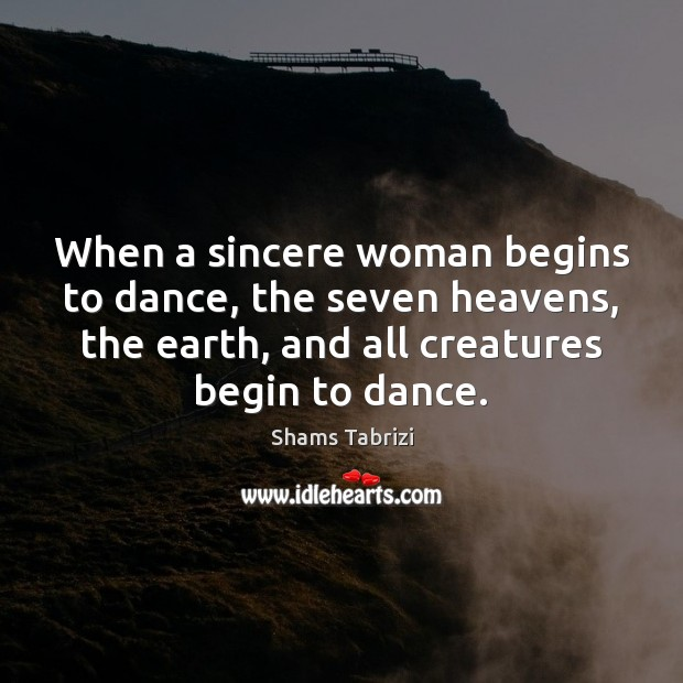 Image, When a sincere woman begins to dance, the seven heavens, the earth,