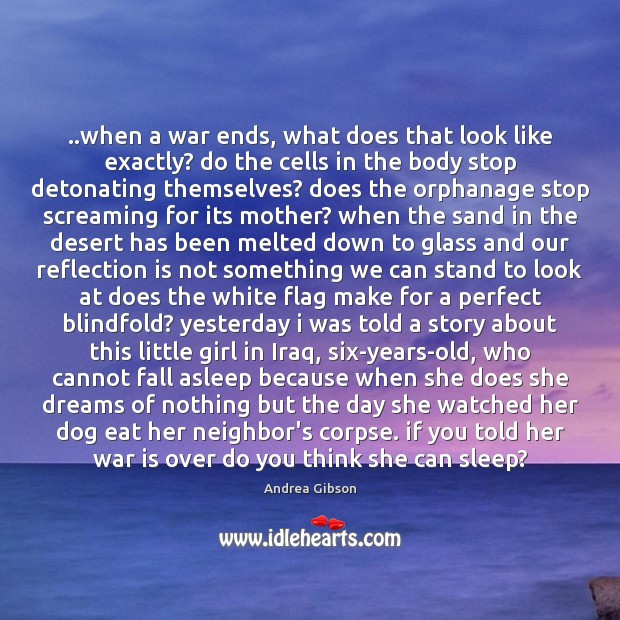 ..when a war ends, what does that look like exactly? do the Image