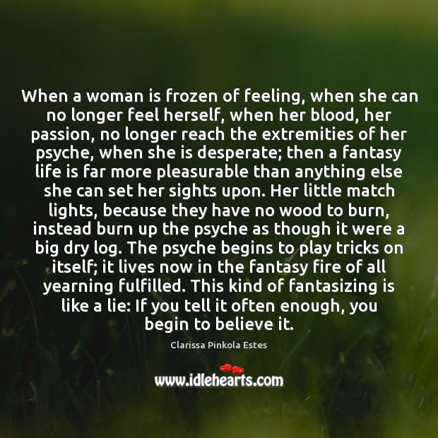 Image, When a woman is frozen of feeling, when she can no longer