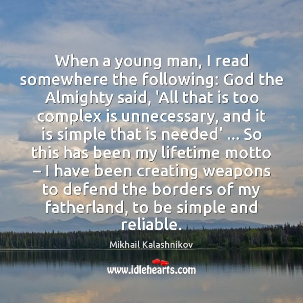 When a young man, I read somewhere the following: God the Almighty Image
