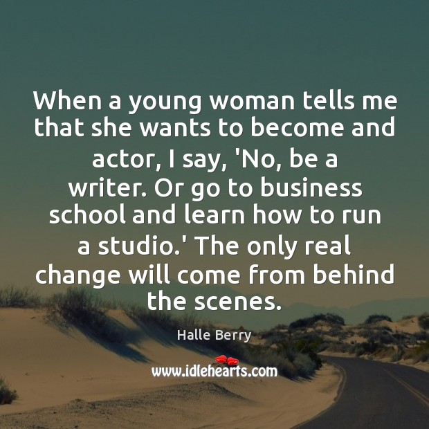 Image, When a young woman tells me that she wants to become and