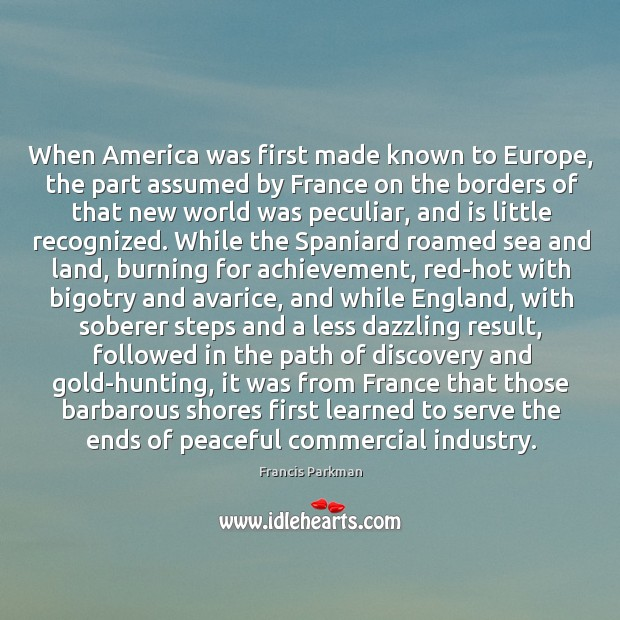 Image, When America was first made known to Europe, the part assumed by