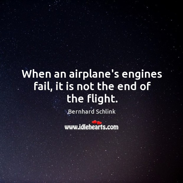 When an airplane's engines fail, it is not the end of the flight. Image