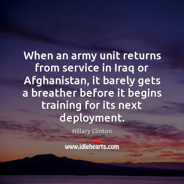 Image, When an army unit returns from service in Iraq or Afghanistan, it
