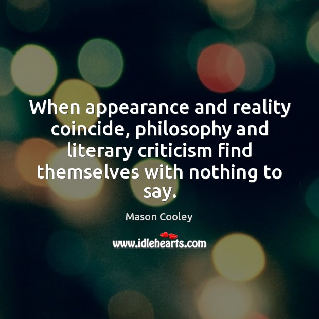 When appearance and reality coincide, philosophy and literary criticism find themselves with Image