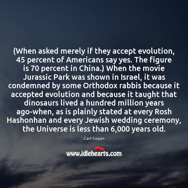 Image, (When asked merely if they accept evolution, 45 percent of Americans say yes.
