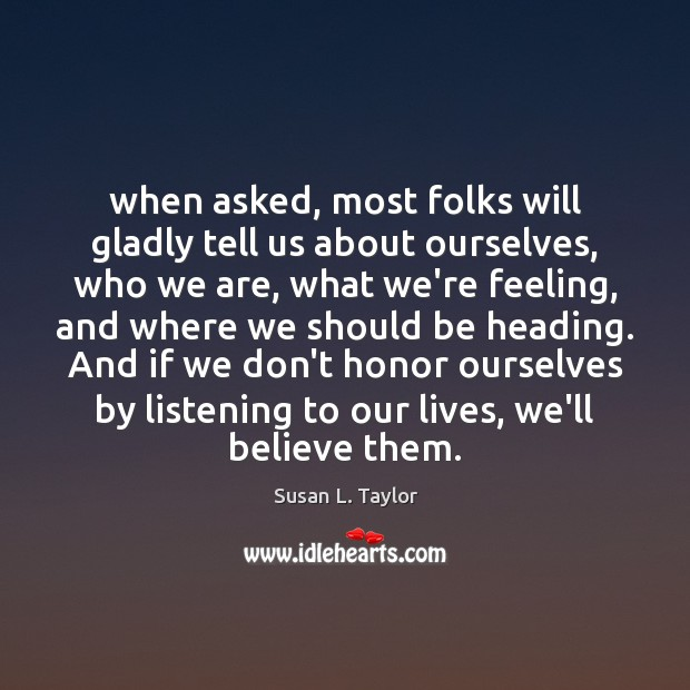 Image, When asked, most folks will gladly tell us about ourselves, who we