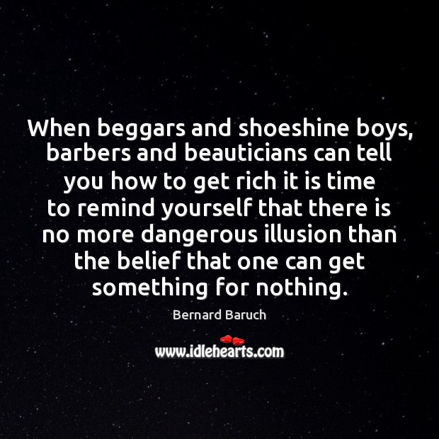 Image, When beggars and shoeshine boys, barbers and beauticians can tell you how