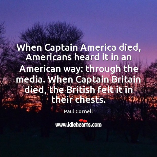 Image, When Captain America died, Americans heard it in an American way: through