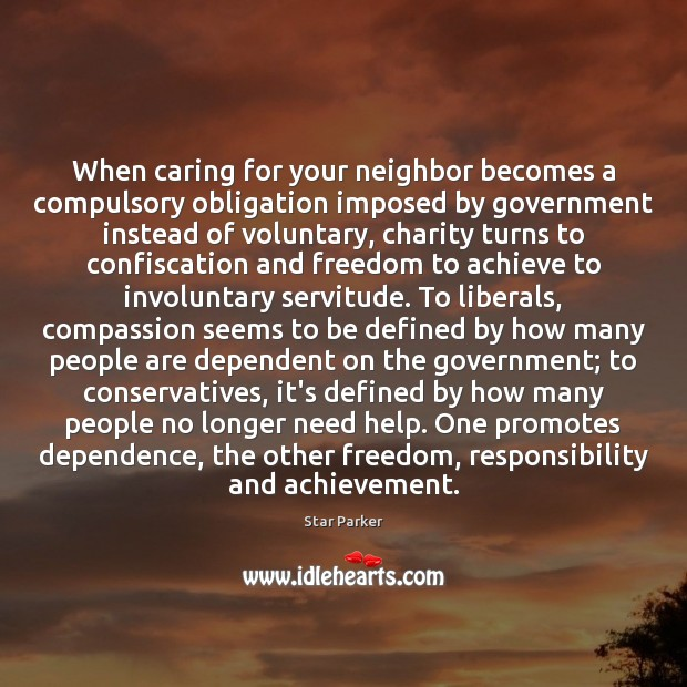 When caring for your neighbor becomes a compulsory obligation imposed by government Image