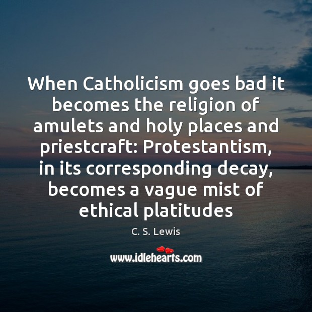Image, When Catholicism goes bad it becomes the religion of amulets and holy