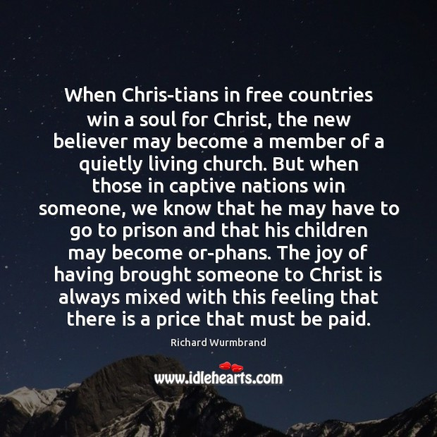 When Christians in free countries win a soul for Christ, the Image