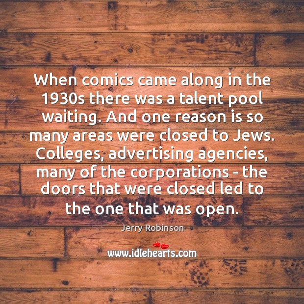 Image, When comics came along in the 1930s there was a talent pool