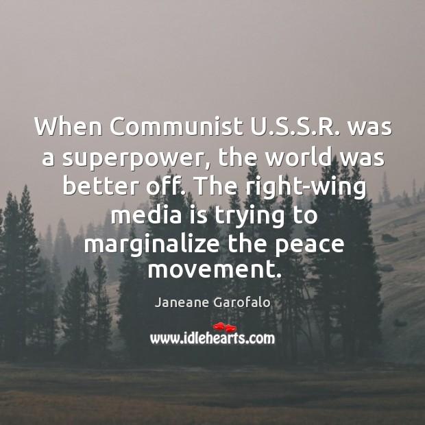 When communist u.s.s.r. Was a superpower, the world was better off. Image