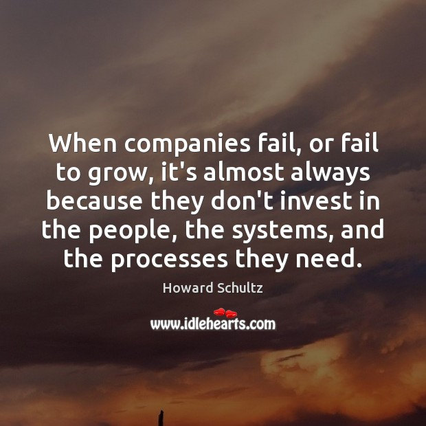 When companies fail, or fail to grow, it's almost always because they Image