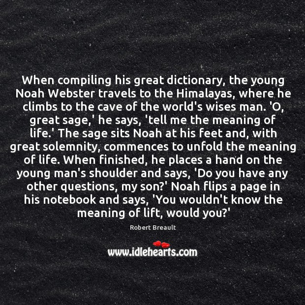 When compiling his great dictionary, the young Noah Webster travels to the Image