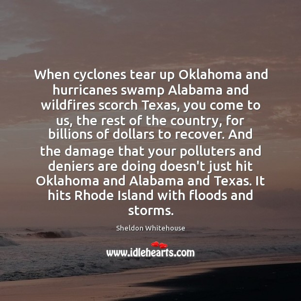 When cyclones tear up Oklahoma and hurricanes swamp Alabama and wildfires scorch Image