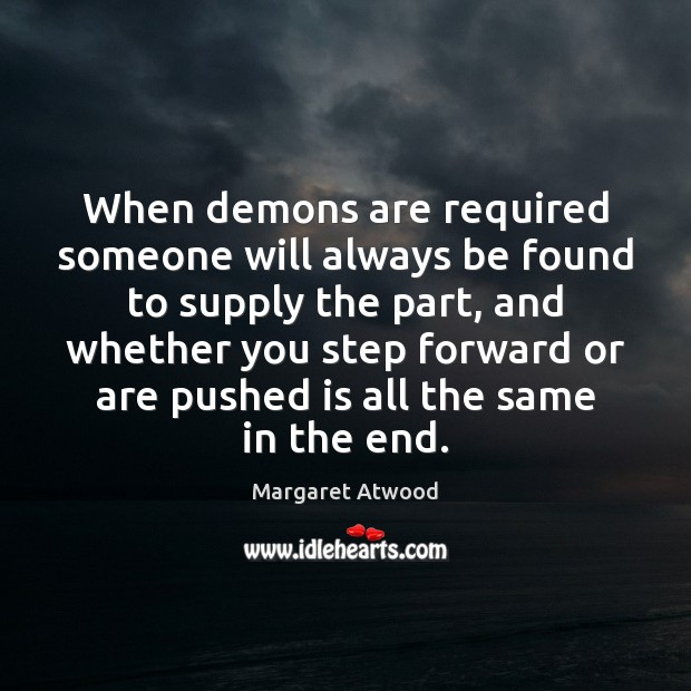 When demons are required someone will always be found to supply the Image
