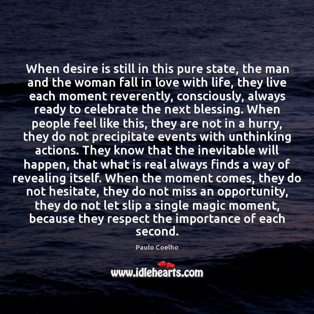When desire is still in this pure state, the man and the Desire Quotes Image