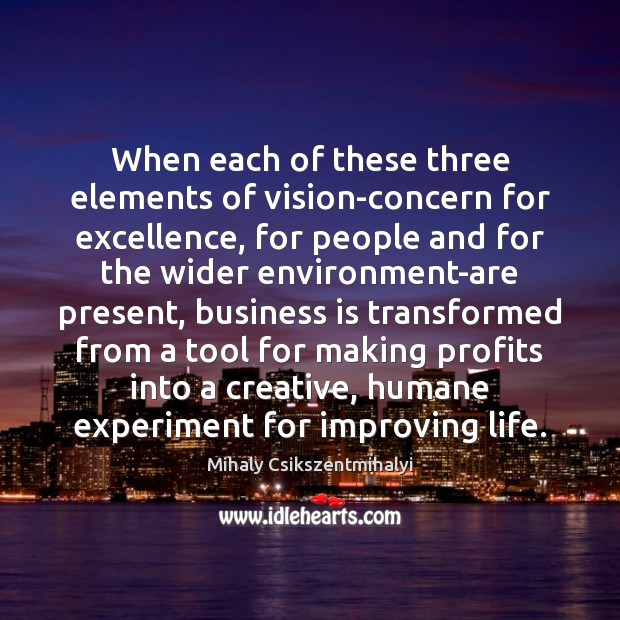 Image, When each of these three elements of vision-concern for excellence, for people