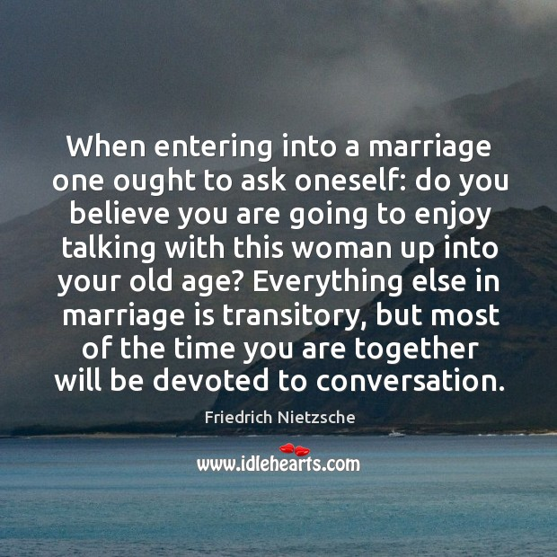 Image, When entering into a marriage one ought to ask oneself: do you believe you