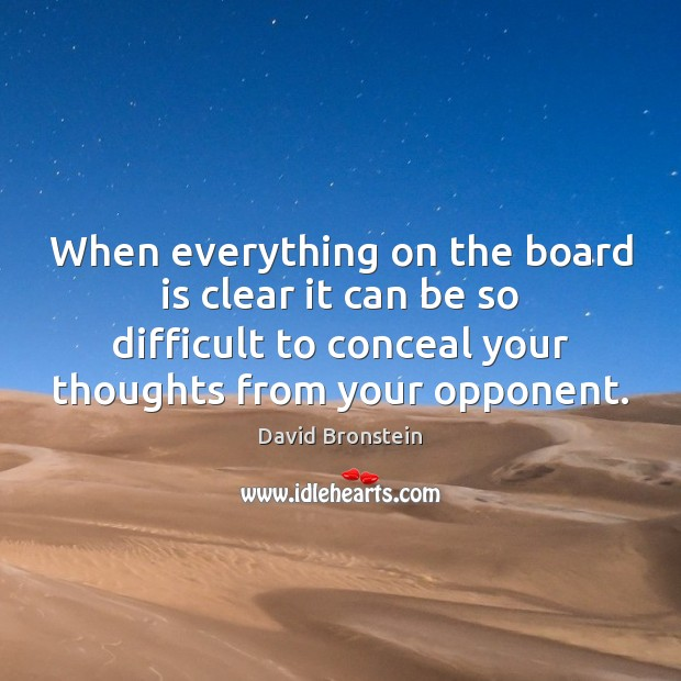 When everything on the board is clear it can be so difficult Image