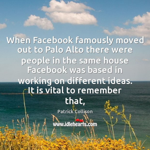 When Facebook famously moved out to Palo Alto there were people in Image