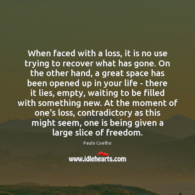 Image, When faced with a loss, it is no use trying to recover