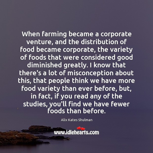 Image, When farming became a corporate venture, and the distribution of food became