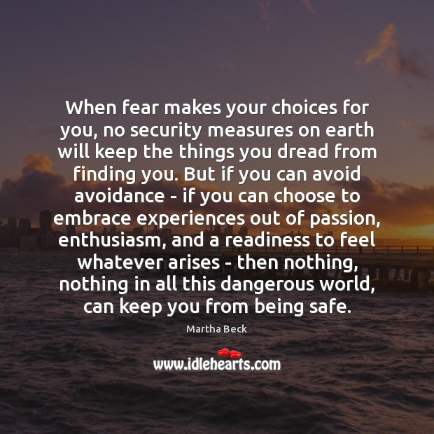Image, When fear makes your choices for you, no security measures on earth