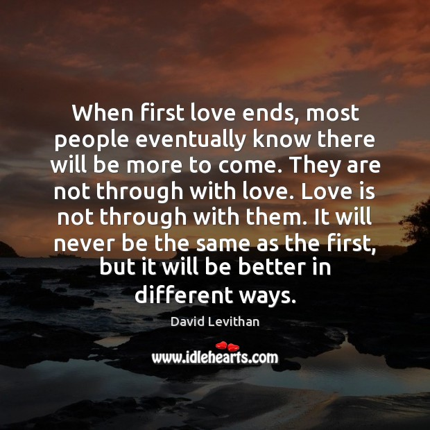 When first love ends, most people eventually know there will be more Image