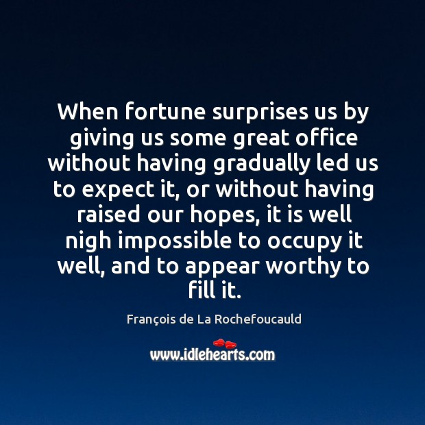 Image, When fortune surprises us by giving us some great office without having