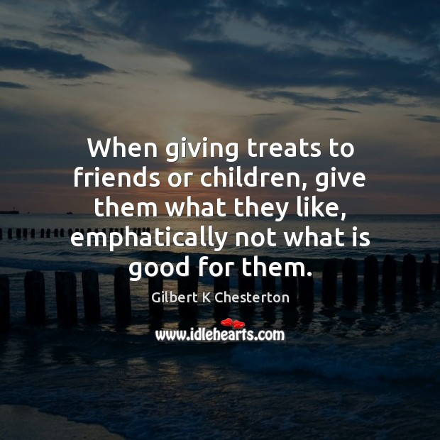 Image, When giving treats to friends or children, give them what they like,
