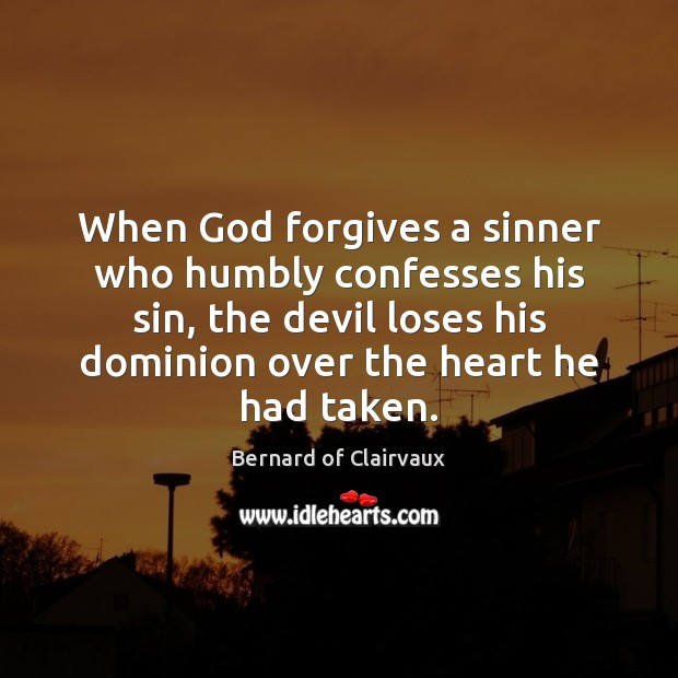 When God forgives a sinner who humbly confesses his sin, the devil Image