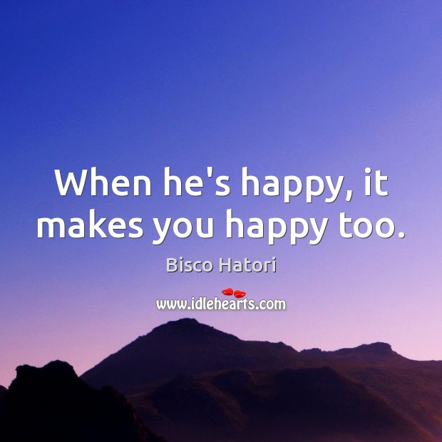 Image, When he's happy, it makes you happy too.