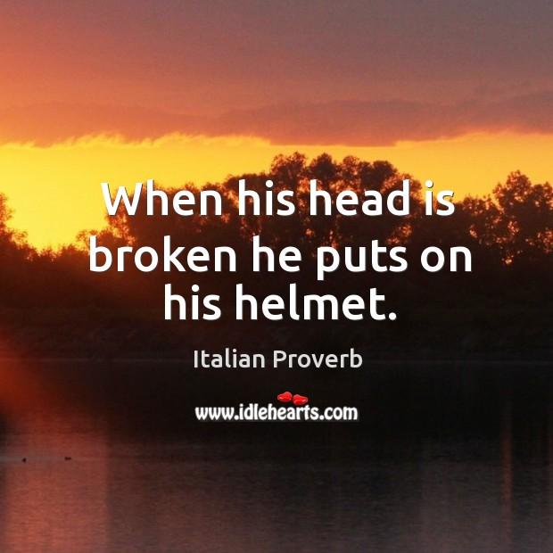 Image, When his head is broken he puts on his helmet.