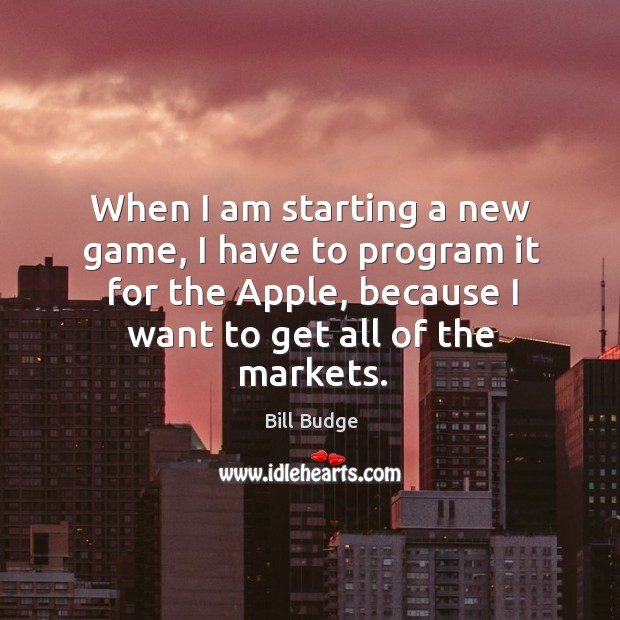 When I am starting a new game, I have to program it for the apple, because I want to get all of the markets. Image
