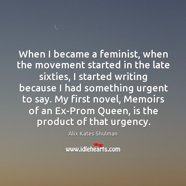 Image, When I became a feminist, when the movement started in the late