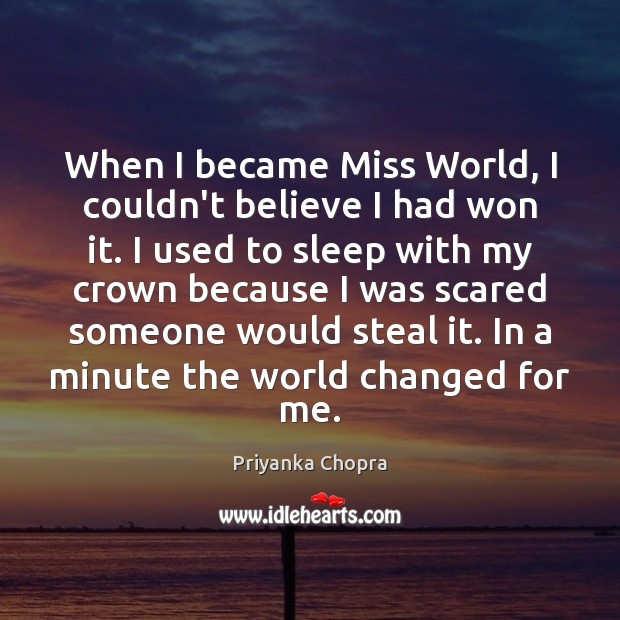 Image, When I became Miss World, I couldn't believe I had won it.