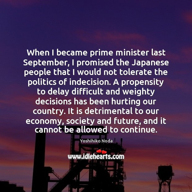 When I became prime minister last September, I promised the Japanese people Image