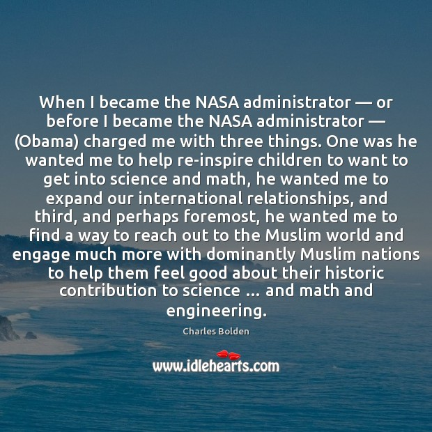 Image, When I became the NASA administrator — or before I became the NASA