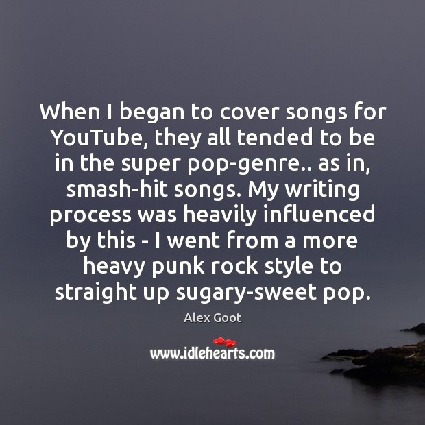 Image, When I began to cover songs for YouTube, they all tended to