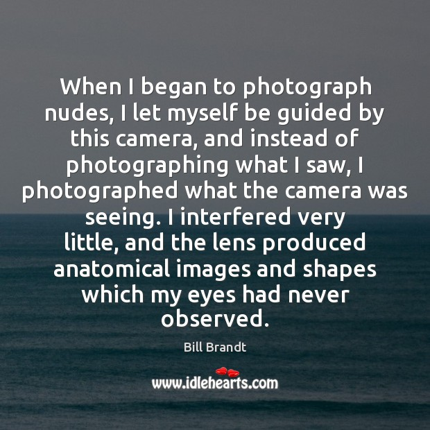 Image, When I began to photograph nudes, I let myself be guided by
